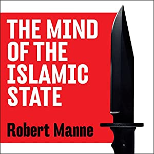 The Mind of the Islamic State Audiobook