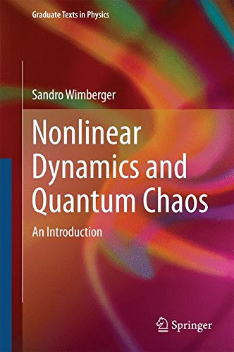 Nonlinear Dynamics and Quantum Chaos: An Introduction (Graduate Texts in Physics)