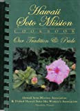 Hawaii Soto Mission Cookbook: Our Tradition & Pride