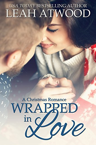 Wrapped In Love: A Christmas Romance
