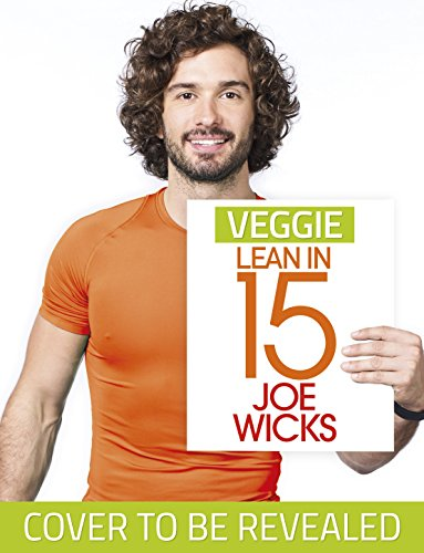 Veggie Lean in 15 by Joe Wicks
