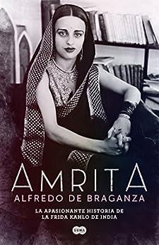 Amrita (Spanish Edition) by [De Braganza, Alfredo]