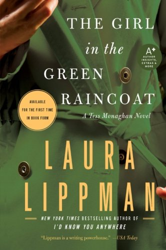 The Girl in the Green Raincoat: A Tess Monaghan Novel (Porch Sun Ideas)