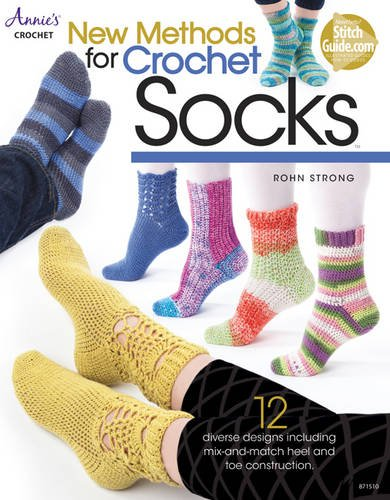 New Methods for Crochet Socks (Annie's Crochet) (Socks Crochet)