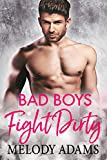 Bad Boys Fight Dirty (Bad Boys do it better 3) (German Edition)