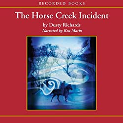 The Horse Creek Incident