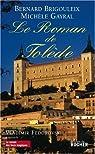 Le roman de Tolède par Brigouleix