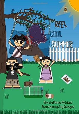 A Reel Cool Summer