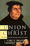 Union with Christ: The New Finnish Interpretation of Luther