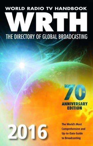 World Radio TV Handbook 2016: The Directory of Global Broadcasting