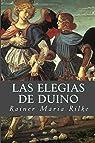 Las Elegias de Duino par Rilke