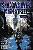 img - for Shadows Over Main Street, Volume 2 book / textbook / text book