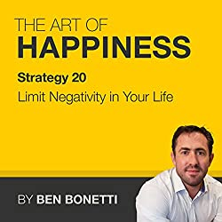 Strategy 20 - Limit Negativity in Your Life