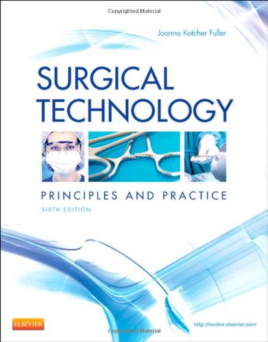 Surgical Technology: Principles and Practice, 6e by imusti