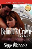 Belinda's Crown, Skye Michaels, 1622421833