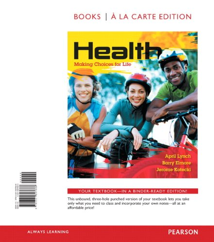 Health: Making Choices for Life, Books a la Carte Edition