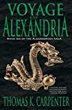Voyage of Alexandria (Alexandrian Saga #6)