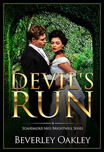 Devil's Run (Scandalous Miss Brightwells Book ()