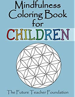 Mindfulness Coloring Book For Children A Fantastic Introduction To
