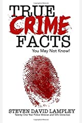 True Crime Facts You May Not Know Paperback