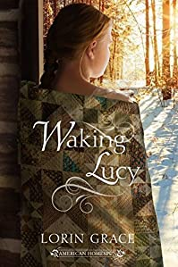 Waking Lucy by Lorin Grace ebook deal