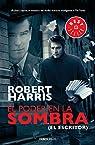 El poder en la sombra par Robert Harris