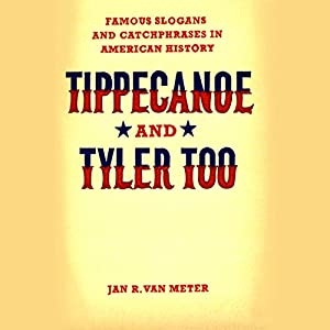Tippecanoe and Tyler Too Audiobook