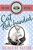 Cat Red-Handed (Food Bowl Mysteries Book 2)