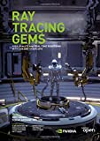Ray Tracing Gems: High-Quality and Real-Time