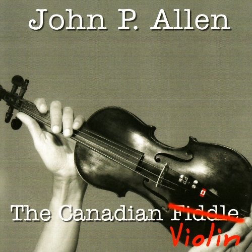 The Canadian Fiddle (Violin)