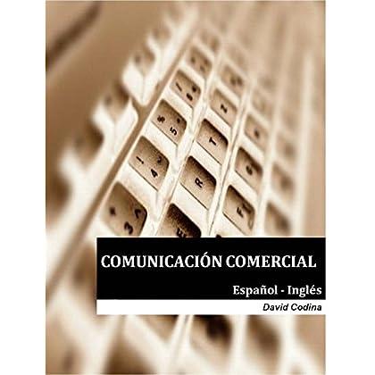 Comunicación Comercial Bilingüe: Español - Inglés