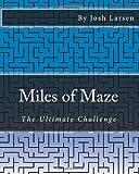 Miles of Maze, Josh Larsen, 1493610716