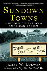 Sundown Towns: A Hidden Dimension of American Racism from Touchstone