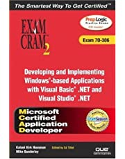 MCAD Developing and Implementing Windows-based Applications with Microsoft Visual Basic .NET and Microsoft Visual Studio .NET Exam Cram 2 (Exam Cram 70-306) by Kirk Hausman (2003-04-17)