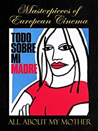 Masterpieces of European cinema: All About My Mother