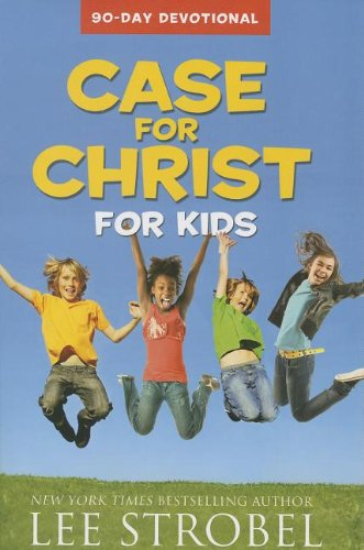 Case for Christ for Kids 90-Day Devotional - Book  of the Cases for Christianity