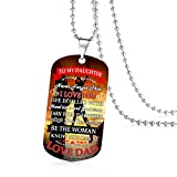 To My Daughter Never Forget How Much I Love You Dad Daddy Father Quotes Dog Tag Military Air Force Navy Coast Guard Necklace Ball Chain Gift for Best Birthday Graduation Wedding Stainless Steel