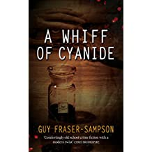 A Whiff of Cyanide: A thrilling twist on Golden Age crime (Hampstead Murders Book 3) (English Edition)