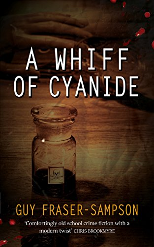 A Whiff of Cyanide: A thrilling twist on Golden Age crime (Hampstead Murders Book 3)