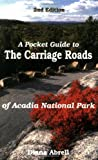 A Pocket Guide to Carriage Roads of Acadia National Park