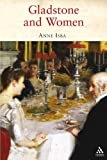 Gladstone and Women, Isba, Anne and Isba, 1847250262