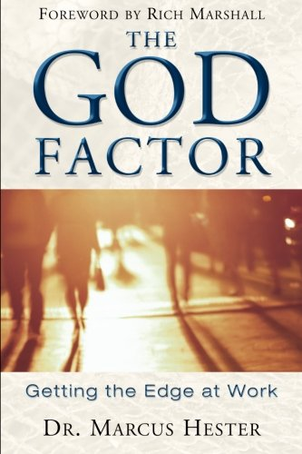 Read Online The God Factor: Getting the Edge at Work ebook