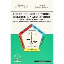 LOS PRINCIPIOS RECTORES DEL SISTEMAS ACUSATORIO