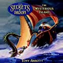 The Mysterious Island: The Secrets of Droon, Book 3 Audiobook by Tony Abbott Narrated by Oliver Wyman