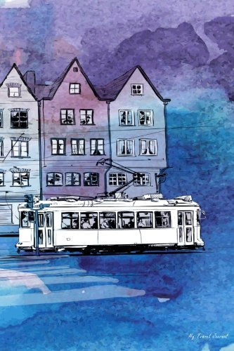 Read Online My Travel Journal: Hand Drawn Watercolor Illustration Old Tram, Travel Planner & Journal, 6 x 9, 139 Pages pdf