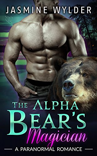 The Alpha Bear's Magician by [Wylder, Jasmine]