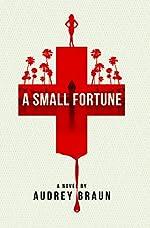 A Small Fortune (Fortune Series Book 1)