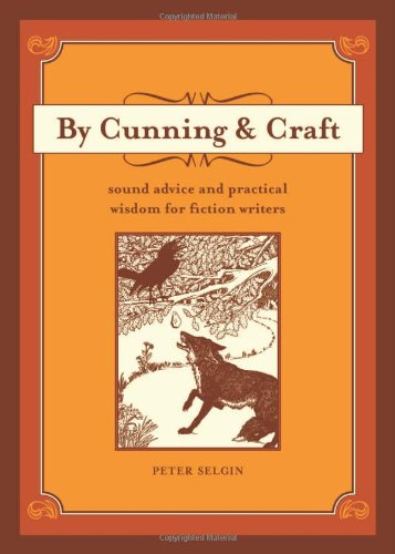 By Cunning and Craft: Sound Advice and Practical Wisdom...