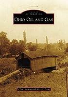 Ohio Oil and Gas (Images of America: Ohio)