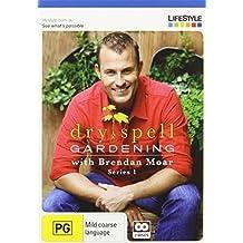 Dry Spell Gardening: Series 1
